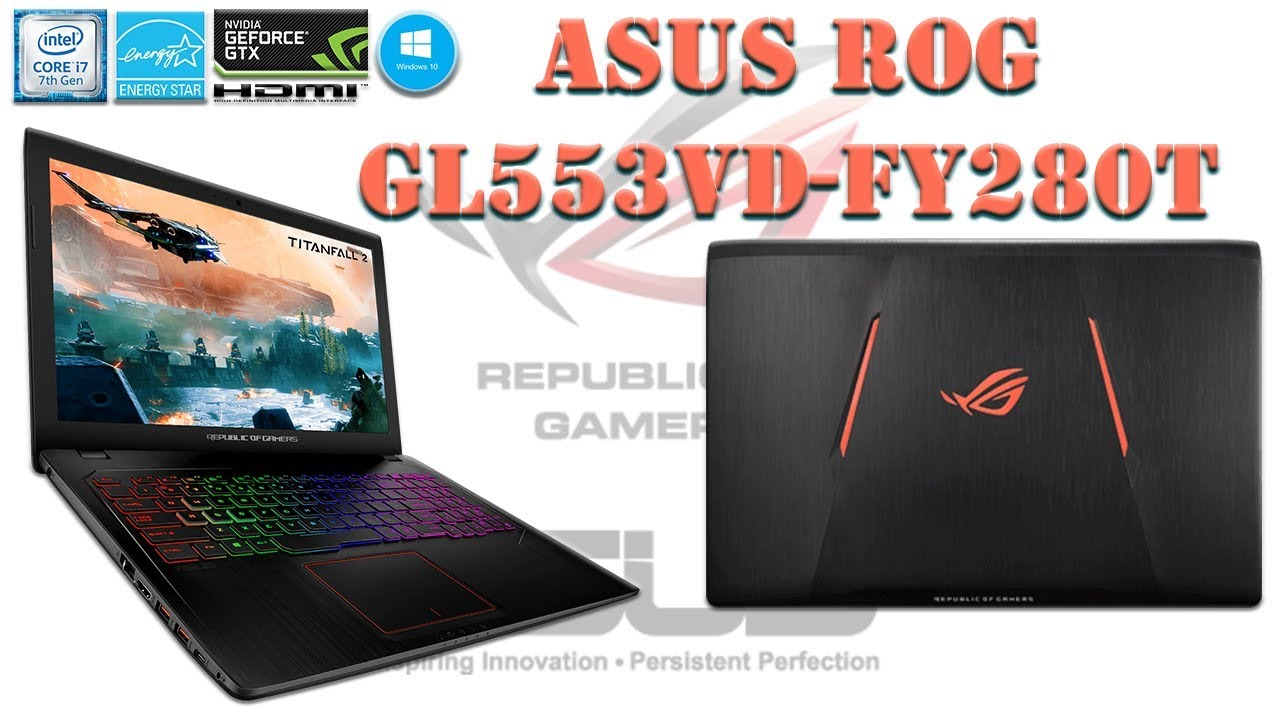 ASUS ROG STRIX GL553VD - FY280T New NOTEBOOK | LAPTOP GAMING Review  | Unbox [ Indonesia - English ]