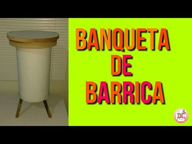 BANQUETA DE BARRICA _ DICAS DA LEILA