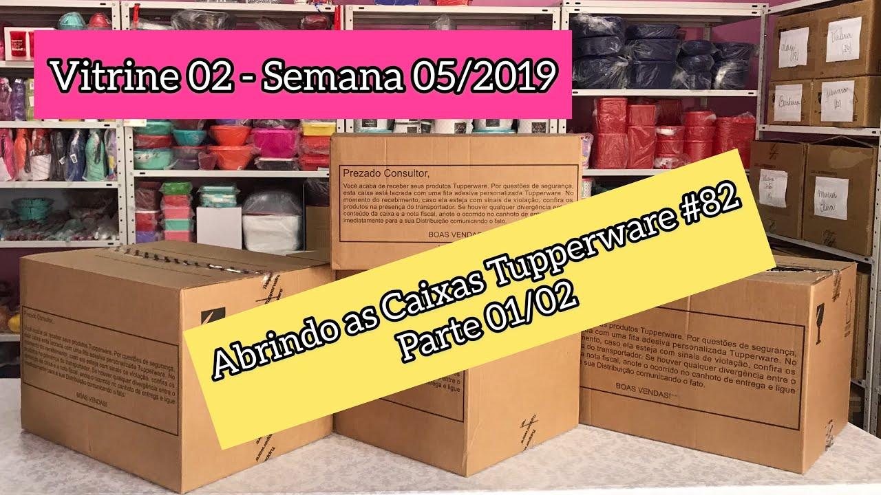 Abrindo As Caixas Tupperware Semana 05 2019 Vitrine 02 Parte