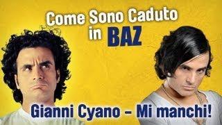 BAZ - Gianni Cyano: gli esordi Parte II