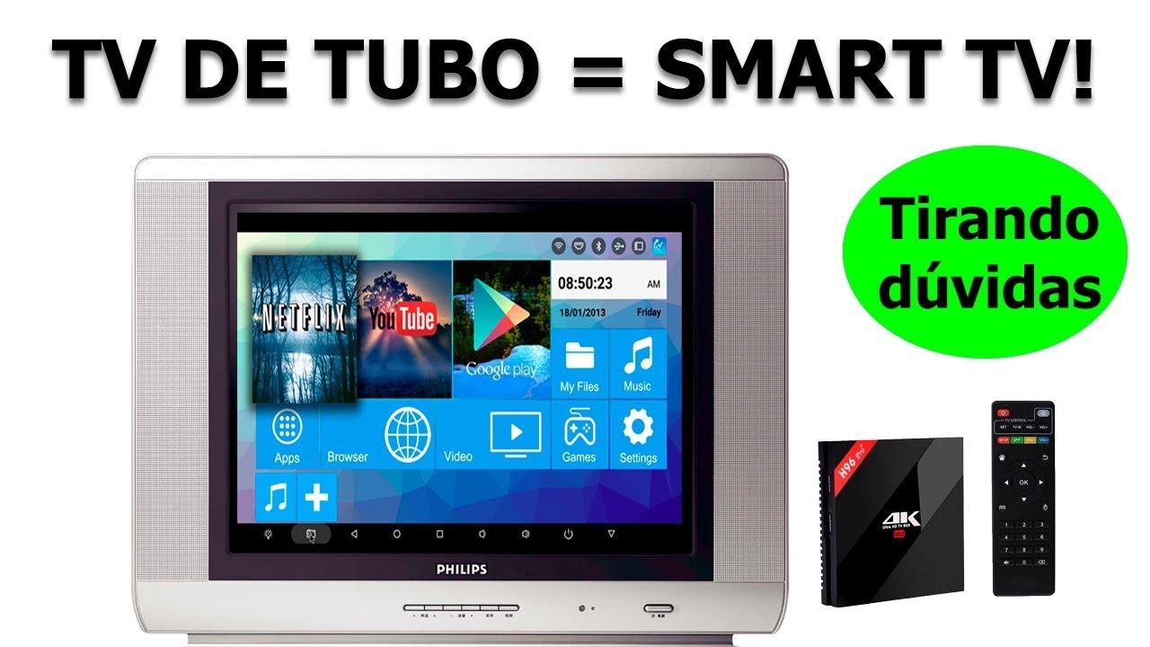 Guia Definitivo TV BOX Em TV DE TUBO Vira Smart Tv