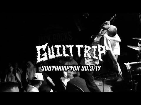 Guilt Trip - 30.9.17 - SOUTHAMPTON - FULL SET