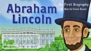 Abe Lincoln - My First Biography w/ Music & Facts