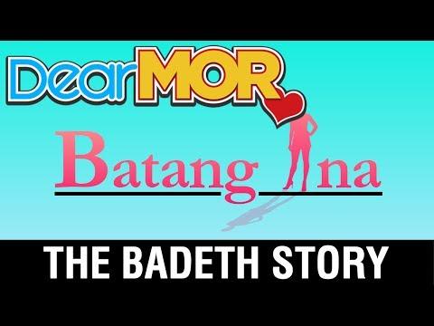 "Dear MOR: ""Batang Ina"" The Badeth Story 07-02-17"