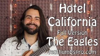 Hotel California - The Eagles - Full Version Ukulele Tutorial with tabs