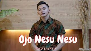 Dory Harsa - Ojo Nesu Nesu || Cover Taku Kreatif