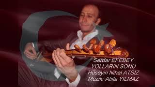 Gambar cover SERDAR EFEBEY-YOLLARIN SONU ( Bir Hüseyin Nihal ATSIZ eseri)