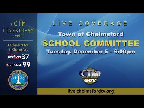 Chelmsford School Committee – December 5, 2017