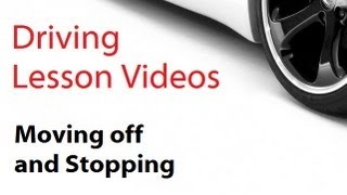 driving lesson videos : Mirror use & Moving Off and Stopping