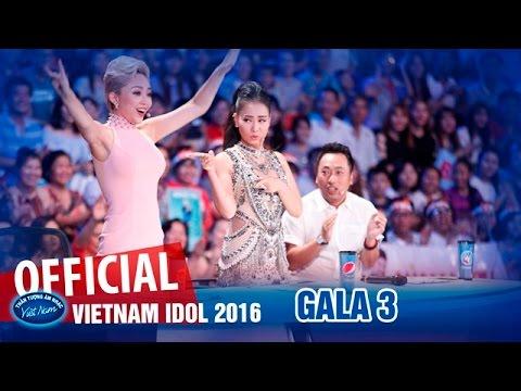 VIETNAM IDOL 2016 - GALA 3 - NHẠC EDM - FULL HD