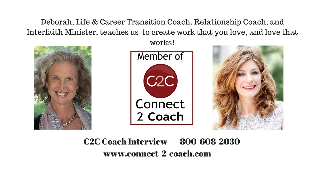 C2C Video Interview with Deborah Roth, Life Transition ...