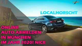 ONLINE AUTO ABMELDEN IN MÜNCHEN IM JAHR 2020 - GEIL