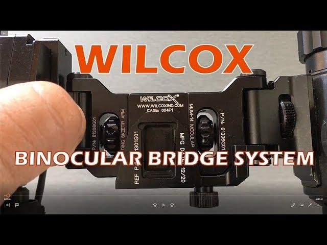 WILCOX Binocular Bridge System for Night Vision & Thermal