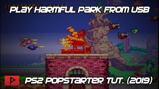 Play Harmful Park From USB on PS2 Using Popstarter, OPL, and FMCB Tutorial (2019)