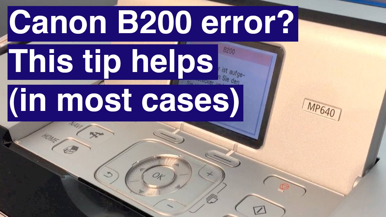 Canon B200 Error How To Solve It Youtube