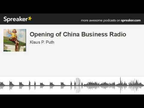 Opening of China Business Radio