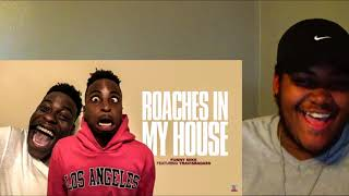 FunnyMike Ft TravisBadass - Roaches In My House REACTION