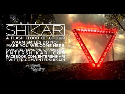 ENTER SHIKARI - 8: Warm Smiles Do Not Make You Welcome Here - A Flash Flood Of Colour [2012] mp3