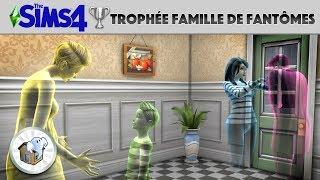 Guide trophée Les Sims 4 | FAMILLE DE FANTÔMES (PS4)