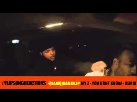 flipsongreactions #42 JAY Z - YOU DONT KNOW - REMIX