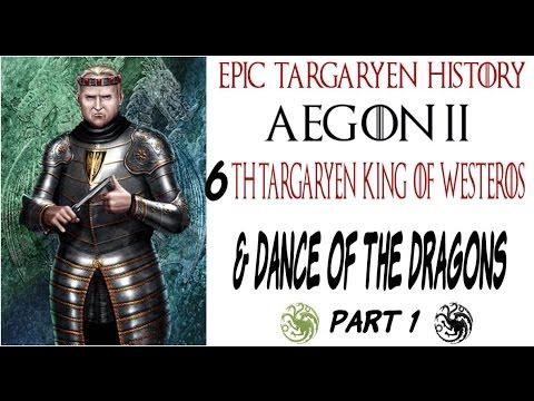 Aegon II and The Dance of the Dragons Targaryen Civil War Part 1