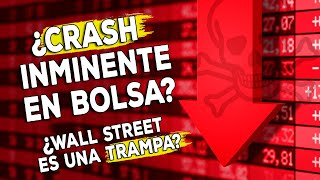 ¿Crash inminente en bolsa? 6 problemas económicos graves lo confirman