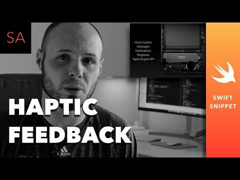 Swift Tutorial - Haptic Feedback - Taptic Engine