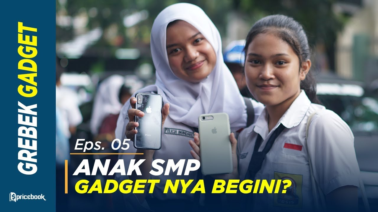 Download Berapa Harga Gadget Lo? Episode Anak SMP #GrebekGadget 5