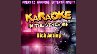 It Would Take a Strong Man (In the Style of Rick Astley) (Karaoke Version)