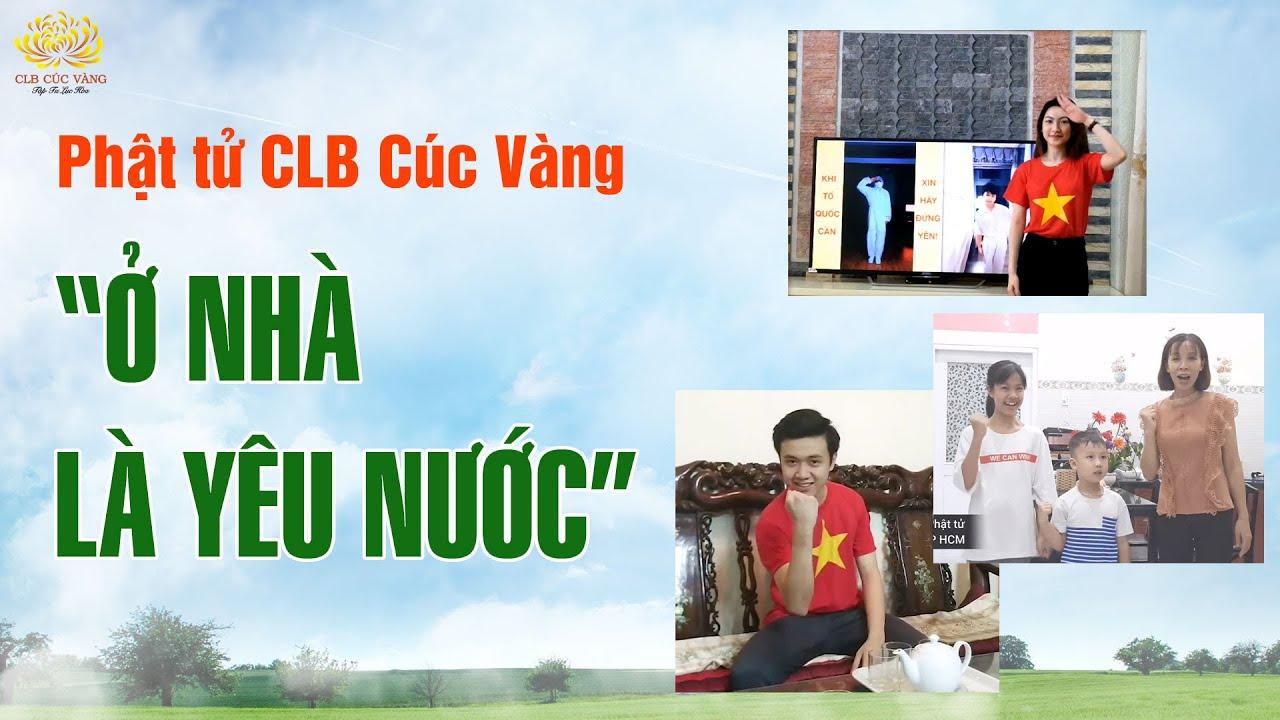 """Tinh thần """"Ở nhà là yêu nước"""" trong cuộc chiến chống COVID-19 của Phật tử CLB Cúc Vàng"""