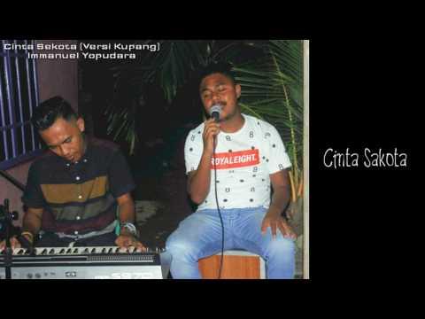 Cinta Sekota VERSI KUPANG with lirik (Cover by Immanuel Yopudara) with Lirik