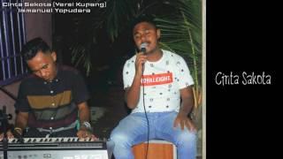 Cinta Sekota Versi Kupang With Lirik  Cover By Immanuel Yopudara  With Lirik