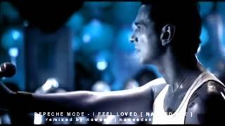 Depeche Mode - I Feel Loved [ Naweed Mix ] HD