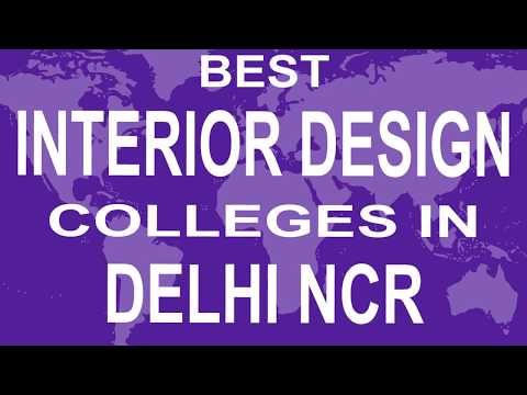 Best Interior Design Colleges And Courses In Delhi NCR