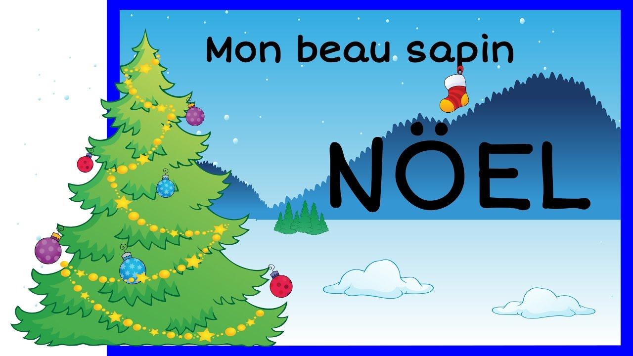 Chanson de no l mon beau sapin roi des for ts hd youtube - Beau sapin de noel ...