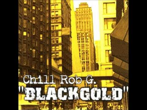 Chill Rob G - Know Your Place