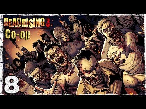 Смотреть прохождение игры [Coop] Dead Rising 3. #8: XXXЗомби-фильм.