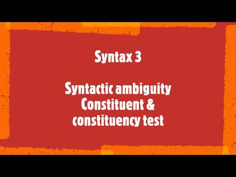 Syntactic ambiguity Constituent & constituency test