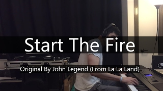 """Start A Fire"" - John Legend from ""La La Land"" - Niko Kotoulas"