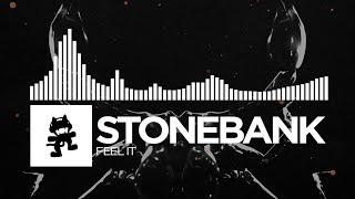 Stonebank - Feel It [Monstercat Release]