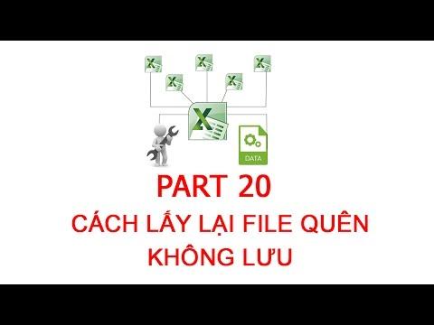 [Thủ thuật excel ] Bài 20 – Cách lấy lại (khôi phục) file quên không lưu cực nhanh