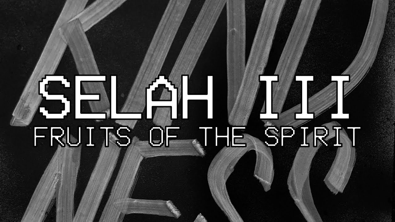 SELAH III (Fruits of the Spirit)  [Audio] - Hillsong Young & Free