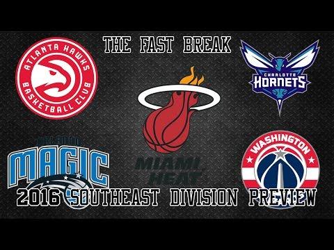 2016 NBA Southeast Division Preview (Part 2)