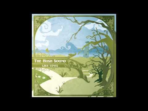 "The Hush Sound - ""Lion's Roar"""