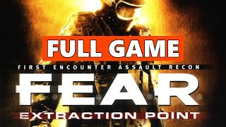 FEAR Extraction Point Full Game Walkthrough Gameplay - No Commentary (PC Longplay)