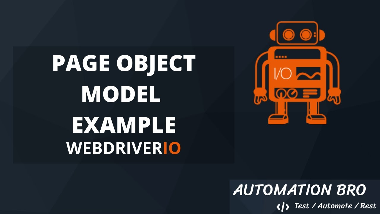 Page Object Model Example - WebdriverIO Tutorial #8