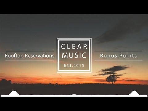 Клип Bonus Points - Rooftop Reservations