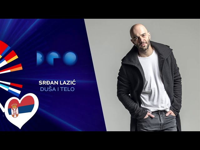 Srđan Lazić - Duša i telo / Beovizija 2020