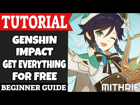 Genshin Impact Get Everything For Free Tutorial Guide (Beginner)