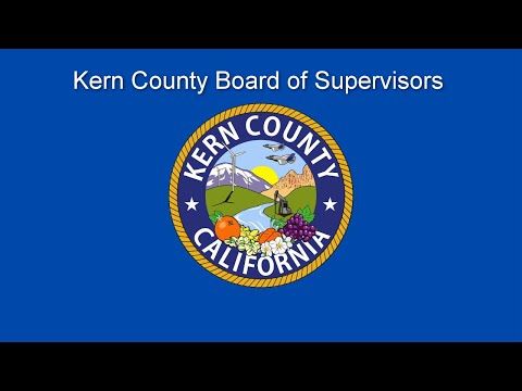 Kern County Board Of Supervisors 9:00 A.m. Meeting For Tuesday, December 10, 2019
